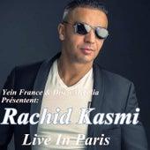 Live in Paris by Rachid Kasmi
