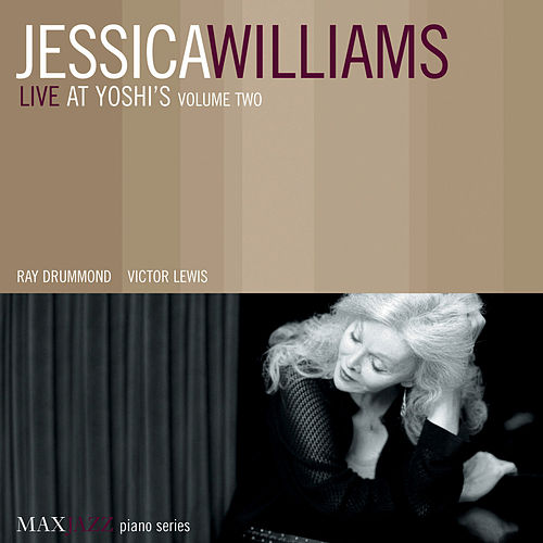 Live at Yoshi's, Vol. 2 by Jessica Williams