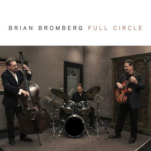 Full Circle von Brian Bromberg