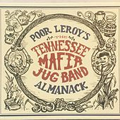 Poor Leroy's Almanack by The Tennessee Mafia Jug Band
