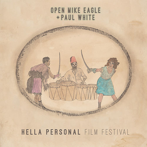 Hella Personal Film Festival by Open Mike Eagle
