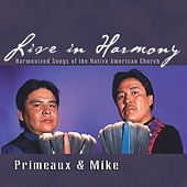 Live in Harmony by Primeaux & Mike