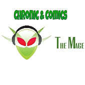 Chronic & Comics by Mage