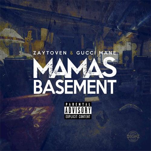 Mama's Basement by Zaytoven