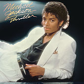 Thriller by Michael Jackson