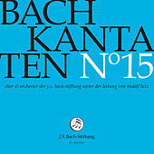 J.S. Bach: Cantatas, Vol. 15 by Various Artists