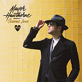 Cosmic Love by Mayer Hawthorne