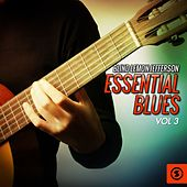 Essential Blues, Vol. 3 by Blind Lemon Jefferson