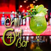 Chill Out Bar, Vol. 4 by Various Artists