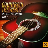Country in the West, Vol. 1 by Lefty Frizzell