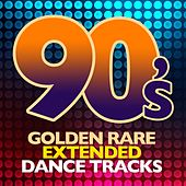 90's Golden Rare Extended Dance Tracks by Various Artists