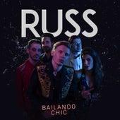 Bailando Chic by Russ