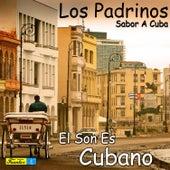 El Son Es Cubano by Il Padrinos