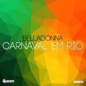 Carnaval Em Rio by Belladonna