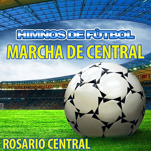 Marcha de Central - Himno de Rosario Central by The World-Band