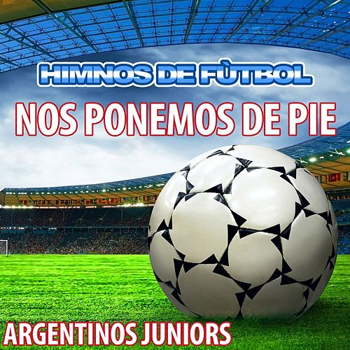 Nos Ponemos de Pie - Himno de Argentinos Juniors by The World-Band