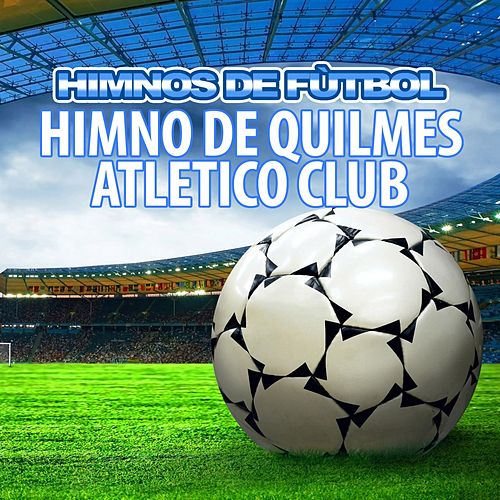 Himno de Quilmes Atletico Club by The World-Band