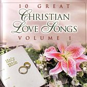 10 Great Christian Love Songs : Vol.1 von Daywind Studio Musicians