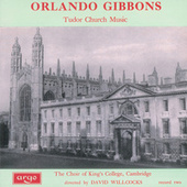 Orlando Gibbons: Tudor Church Music by Various Artists