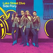 I Don't Care About You by Lake Street Dive