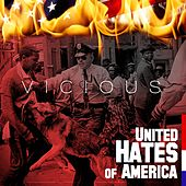 United Hates of America by Vicious