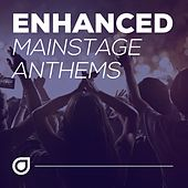 Enhanced Mainstage Anthems - EP von Various Artists