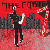 Danse Macabre by The Faint