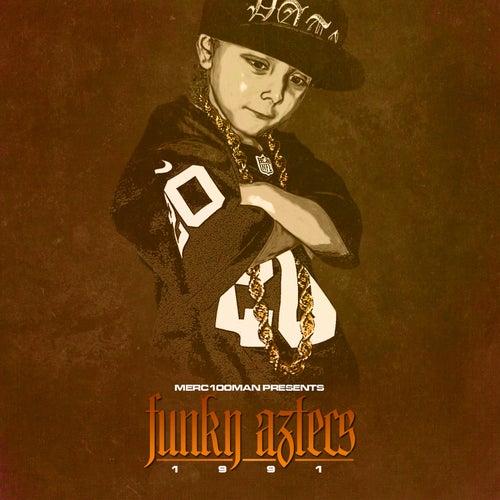 1991 by Funky Aztecs