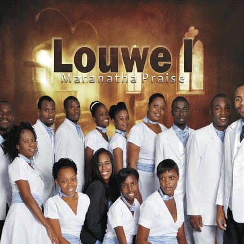 Louwe L' by Marantha Praise!