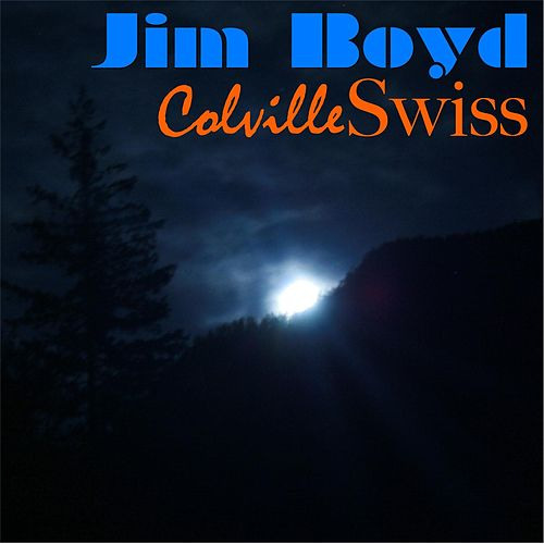 Colville Swiss by Jim Boyd