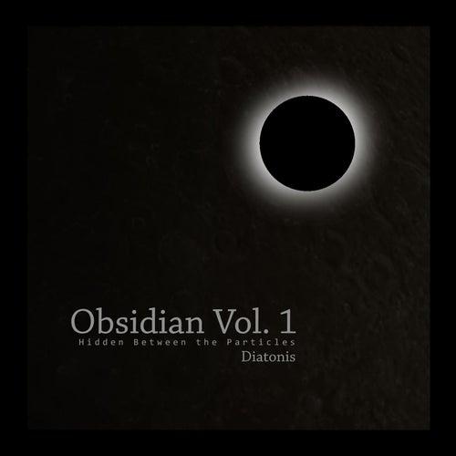 Obsidian, Vol. 1 by Diatonis