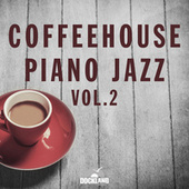 Coffeehouse Piano Jazz, Vol. 2 by Various Artists