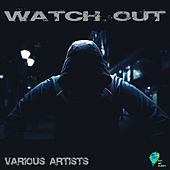 Watch Out by Various Artists