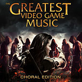 The Greatest Video Game Music III - Choral Edition by M.O.D.