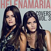 HelenaMaria Covers, Vol. 3 by HelenaMaria