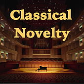 Classical Novelty by Various Artists