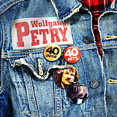 40 Jahre - 40 Hits von Wolfgang Petry