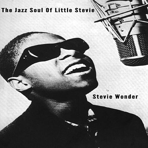Jazz Soul Of Little Stevie - Stevie Wonder by Stevie Wonder