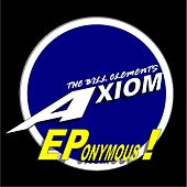 Eponymous! by The Bill Clements Axiom