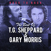 Back to Back: T.G. Sheppard & Gary Morris (Live) by Various Artists