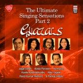 The Ultimate Singing Sensations - Ghazals, Vol. 2 by Various Artists