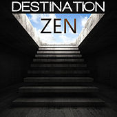 Destination Zen by Various Artists