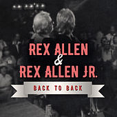 Back to Back: Rex Allen & Rex Allen Jr (Live) by Various Artists