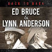 Back to Back: Ed Bruce & Lynn Anderson by Various Artists