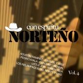 Con Espíritu Norteño, Vol.4 by Various Artists