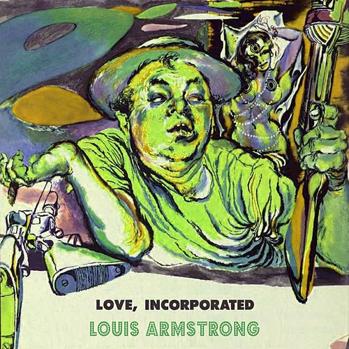 Love Incorporated von Louis Armstrong