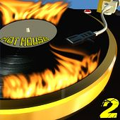 Hot House, 2 by Various Artists