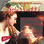 Vocal Works by Domenico Scarlatti by Key2Singing