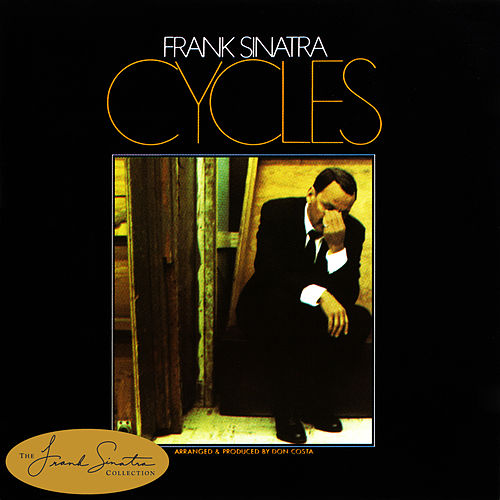 Cycles by Frank Sinatra