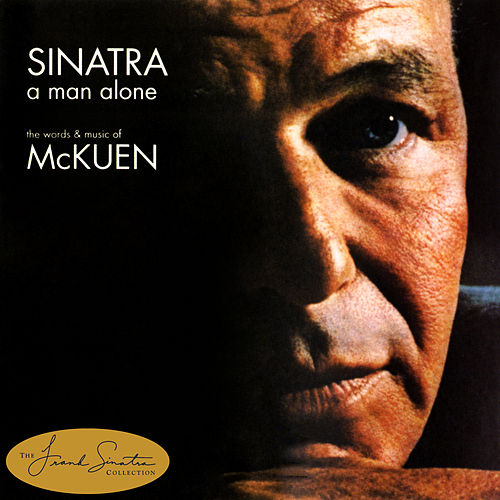 A Man Alone & Other Songs of Rod McKuen by Frank Sinatra